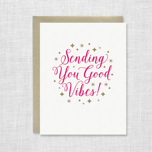 Sending You Good Vibes Card